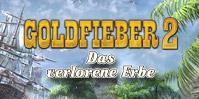 Goldfieber 2: Das verlorene Erbe