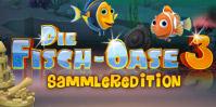 Die Fisch-Oase 3 Sammleredition