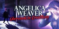 Angelica Weaver: Übersinnliche Ermittlung