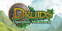 Druids: Operation Mistelzweig