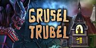 Grusel-Trubel
