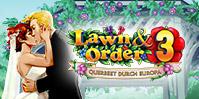 Lawn & Order 3: Querbeet durch Europa