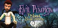 Evil Pumpkin: The Lost Halloween