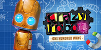 Crazy Robot: 100 Ways
