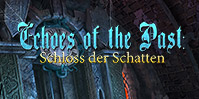 Echoes of the Past: Das Schloss der Schatten