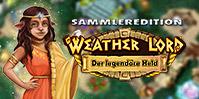 Herr des Wetters: Der legendäre Held Sammleredition