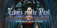 Echoes of the Past: Das Königreich der Verzweiflung Sammleredition