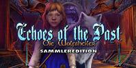 Echoes of the Past: Die Wolfsheiler Sammleredition
