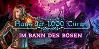 Haus der 1000 Türen: Im Bann des Bösen