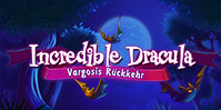 Incredible Dracula 5: Vargosis Rückkehr